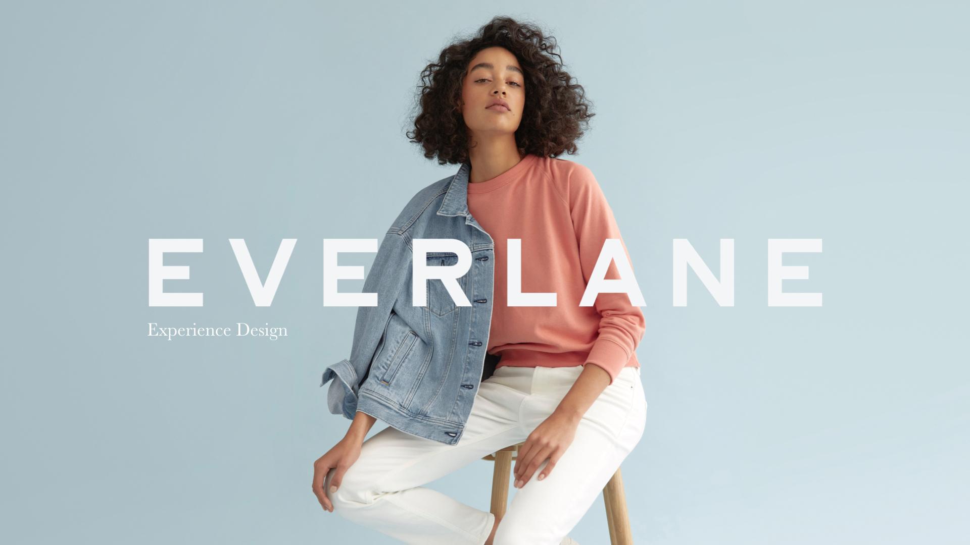 Everlane: A UX Casestudy - snigdha pamula