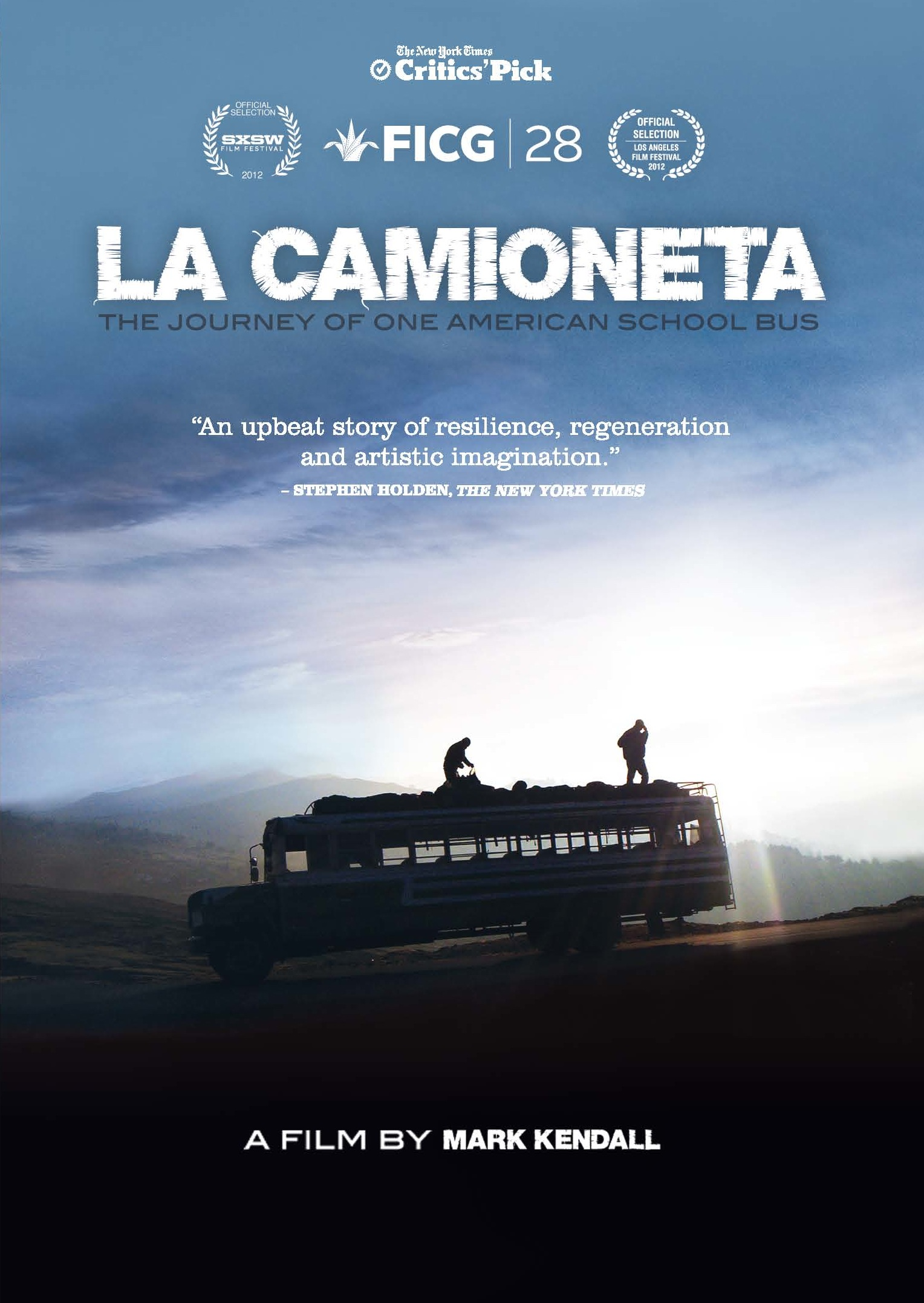 Mark Kendall La Camioneta Film School Bus Cinematic Documentary Poetic Dreamy