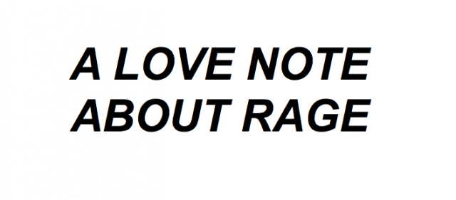 A Love Note About Rage Tarek Lakhrissi
