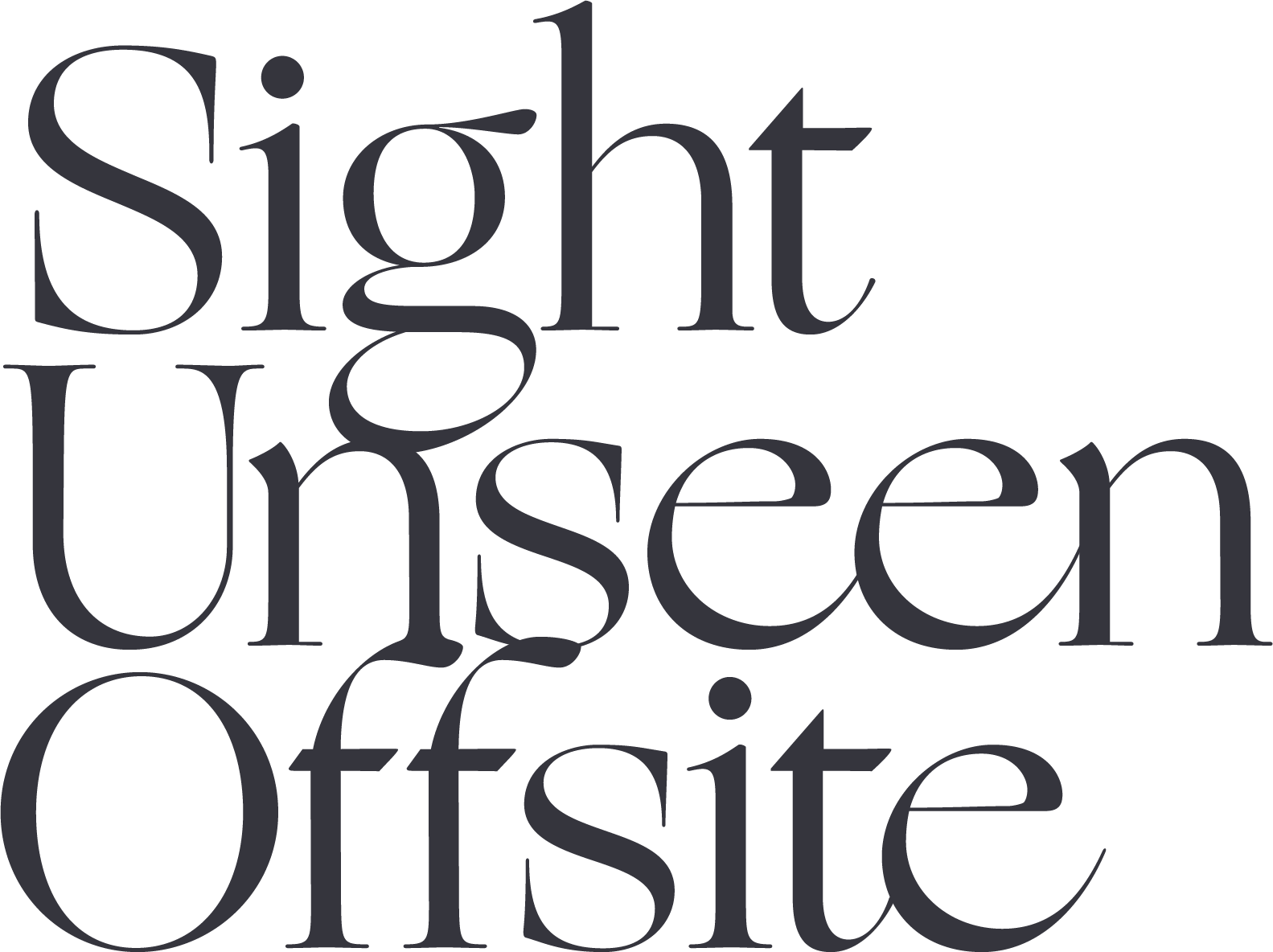 Sight Unseen OFFSITE – May 17-20, 2018
