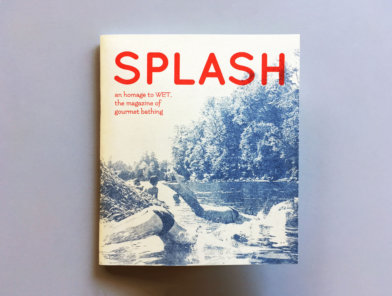 Cover of a zine titled SPLASH an homage to WET, the magazine of gourmet bathing
